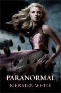 Paranormal (Paranormal, vol. 1) - Kiersten White