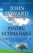 Pentru ultima oara - John Edward