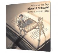 Plugarul si moartea (2 CD) - Johannes von Tepl