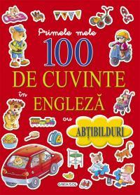 Primele mele 100 de cuvinte in engleza - ***