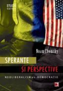 SPERANTE SI PERSPECTIVE. NEOLIBERALISM VS. DEMOCRATIE - CHOMSKY, Noam