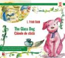 THE GLASS DOG / CAINELE DE STICLA - BAUM, Frank L.