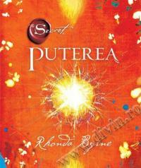 The Power - Puterea - Rhonda Byrne