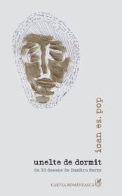 unelte de dormit. Cu 10 desene de Dumitru Gorzo - Ioan Es. Pop