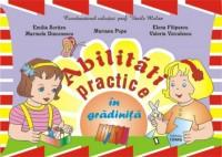Abilitati practice in gradinita - Emilia Soriteu, Marinela Diaconescu, Mariana Popa, Elena Filipescu, Valeria Voiculescu