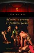 Adevarata poveste a Sfantului Genest - Jean Rotrou