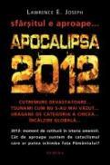 Apocalipsa 2012 (editie cartonata) - Lawrence E. Joseph