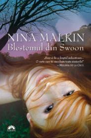 BLESTEMUL DIN SWOON (SWOON, VOL. 1) - Nina Malkin
