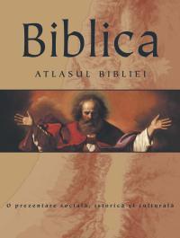 Biblica. Atlasul Bilbliei - * * *
