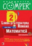 CULEGERILE COMPER. LIMBA SI LITERATURA ROMANA, MATEMATICA. CLASA A II-A - APASTINII, Elena; BURLAN, Camelia; DANILA, Florentina; IACOB, Stela; SANDRU, Cati-Neluta; SCHIOPU, Marioara
