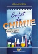 Caiet de chimie, clasa a VII-a - Adela Lupasteanu
