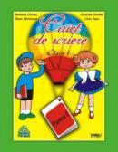 Caiet de scriere clasa I, partea I (Penes) - Marinela Chiriac, Niculina Nicolae, Elena Chiritescu, Liviu Popa