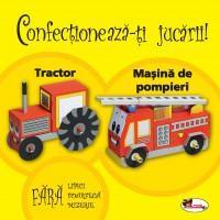 Confectioneaza-ti jucarii - Tractor.Masina de pompieri. - ***