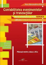 Contabilitatea evenimentelor si tranzactiilor. Manual pentru clasa a XI-a - Ana Alexandrina Matei
