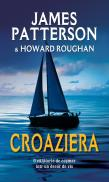 Croaziera - James Patterson Howard Roughan