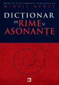DICTIONAR DE RIME SI ASONANTE - NEMES, Mihail