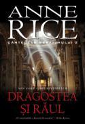 DRAGOSTEA SI RAUL. CANTECELE SERAFIMULUI 2 - Anne Rice