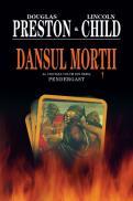 Dansul mortii - Douglas Preston, Lincoln Child