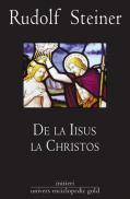De la Iisus la Christos - Rudolf Steiner