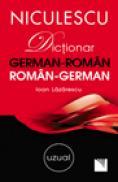Dictionar german-roman/roman-german: uzual - Ioan Lazarescu