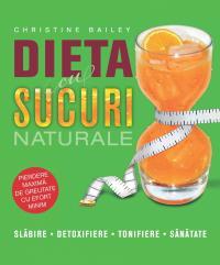 Dieta cu sucuri naturale - Christine Bailey