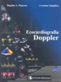 Ecocardiografia Doppler - Bogdan A. Popescu, Carmen Ginghina