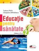Educatie pentru sanatate - clasa a II-a - Cleopatra Mihailescu , Tudora Pitila