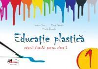 Educatie plastica pentru clasa I - (caiet format mic) editia a II-a - Lucian Stan , Elena Pascale , Mirela Burada