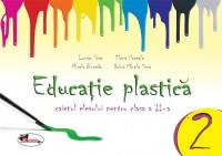 Educatie plastica pentru clasa a II-a - (caiet format mic) editia a II-a - Lucian Stan , Elena Pascale , Mirela Burada , Doina Mihaela Sima