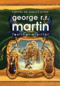 Festinul Ciorilor (Hardcover) - George R.R. Martin