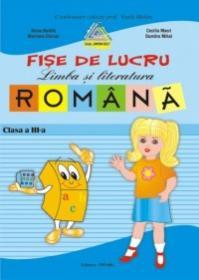 Fise lucru limba si literatura romana. Clasa a III-a (Pitila) - Doina Burtila, Marinela Chiriac, Cecilia Macri, Elena Chiritescu