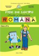 Fise lucru limba si literatura romana. Clasa a IV-a (Penes) - Marinela Chiriac, Dorina Anghel, Stela Apostol, Dorina Cristescu