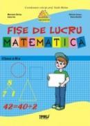 Fise lucru matematica clasa a II-a - Marinela Chiriac, Ioana Ion, Adriana Ivascu, Doina Burtila