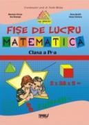 Fise lucru matematica clasa a IV-a - Marinela Chiriac, Ana Bosoaga, Doina Burtila, Ileana Silveanu