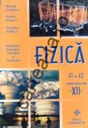 Fizica - clasa a XII-a - Nicolae Florescu; Valeria Popescu; Aurelian Popescu