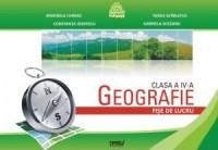 Geografie - fise de lucru cls a IV-a - Marinela Chiriac, Tasiea Svarlefus, Constanta Iosifescu, Gabriela Soceanu