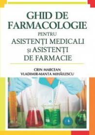 Ghid de farmacologie - Crin Marcean , Vladimir-Manta Mihailescu