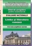 Ghid de pregatire pentru examenul de EVALUARE NATIONALA 2012. Limba Romana - * * *