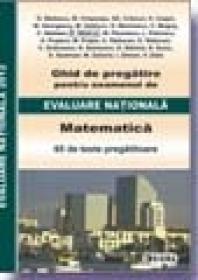 Ghid de pregatire pentru examenul de EVALUARE NATIONALA 2012. Matematica - * * *