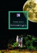 Intoarcerea - Viorel Zaicu