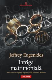 Intriga matrimoniala - Jeffrey Eugenides