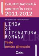 LIMBA SI LITERATURA ROMANA. TESTE PENTRU GIMNAZIU - Miorita Baciu Got, Doina Manolache