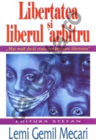 Libertatea si liberul arbitru - Lemi Gemil Mecari