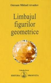 Limbajul figurilor geometrice - Omraam Mikhael Aivanhov