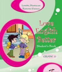 Love English Better - set - Loretta Mastacan, Ramona Enescu