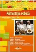 Lucrator in alimentatie publica - manual pt clasa a X-a - Stefania Mihai, Aurelia Turcescu, Valentina Capota, Florentina Costea, Carmen Veteanu