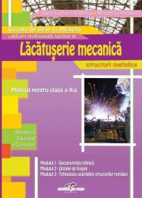 Lucrator in lacatusarie mecanica - structuri metalice - Aurel Ciocirlea-Vasilescu, Mariana Constantin