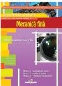 Lucrator in mecanica fina - Aurel Ciocirlea-Vasilescu, Mariana Constantin, Olguta Laura Spornic