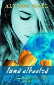 Luna albastra - Alyson Noel