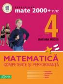 MATEMATICA. CLASA A IV-A. COMPETENTE SI PERFORMANTA (EXERCITII, PROBLEME, JOCURI, TESTE) - MOGOS, Mariana